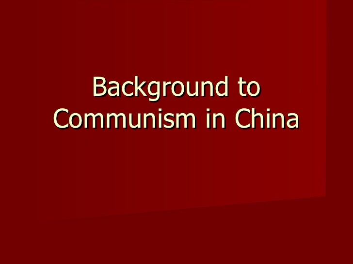 Background to Communism in China