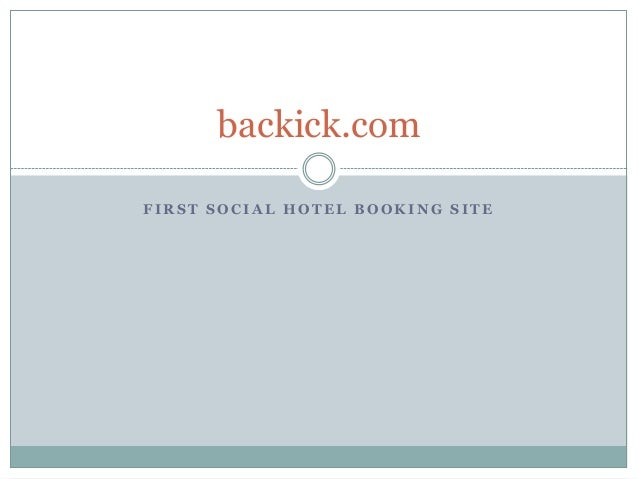 backick.com FIRST SOCIAL HOTEL BOOKING SITE