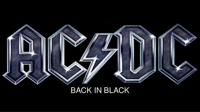 Back in Black (AC/DC) BACK IN BLACK