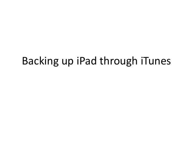 Backing up iPad through iTunes
