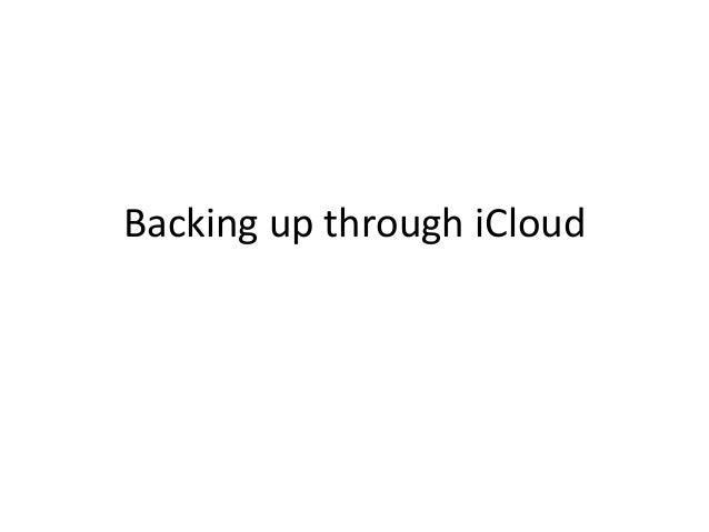 Backing up through iCloud