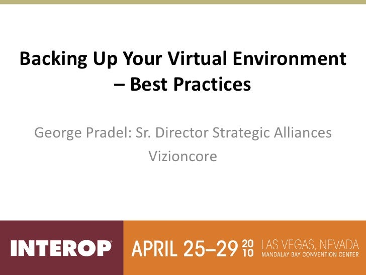 Backing up your virtual environment   best practices