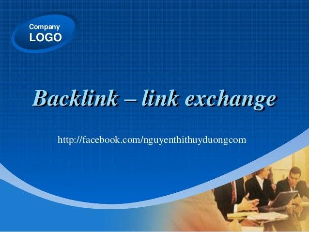 Company LOGO Backlink – link exchange http://facebook.com/nguyenthithuyduongcom