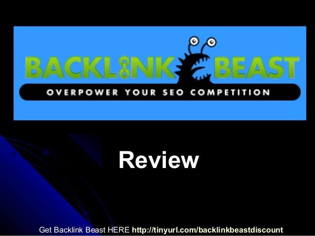 ReviewGet Backlink Beast HERE http://tinyurl.com/backlinkbeastdiscount