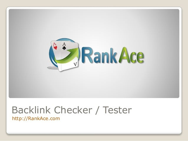 Rank Ace: Backlink Tester \/ Backlink Checker with PageRank