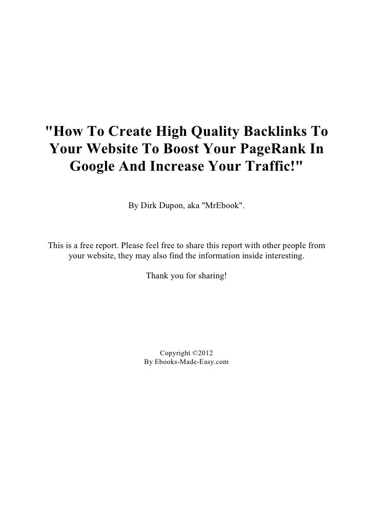 """""""How To Create High Quality Backlinks To Your Website To Boost Your PageRank In   Google And Increase Your Traffic!""""      ..."""
