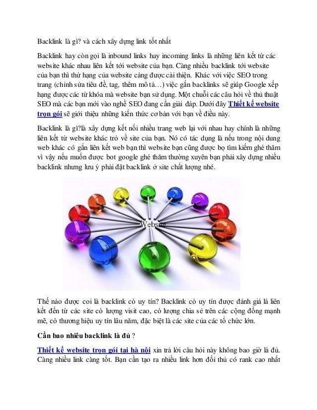 Backlink là gì? và cách xây dựng link tốt nhất Backlink hay còngọi là inbound links hay incoming links là những liên kết t...