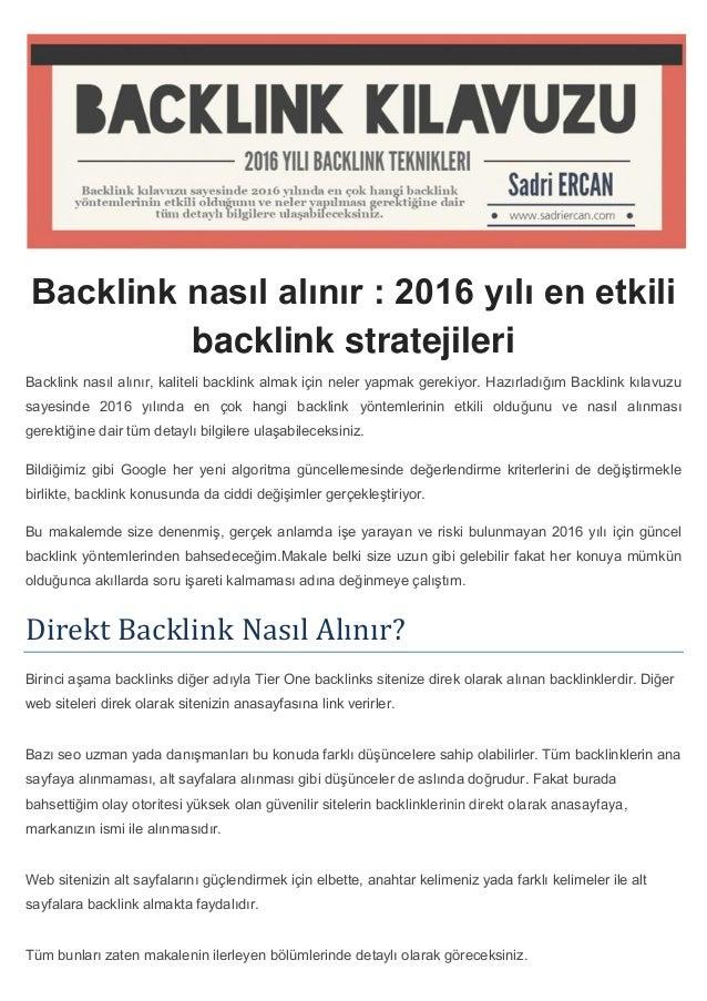 Backlink nasıl alınır : 2016 yılı en etkili backlink stratejileri Backlink nasıl alınır, kaliteli backlink almak için nele...