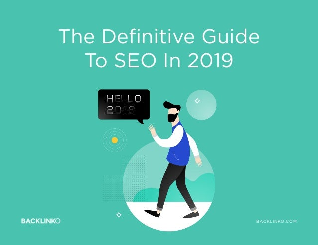 The Definitive Guide To SEO In 2019 BACKLINKO.COMBACKLINKO.COM