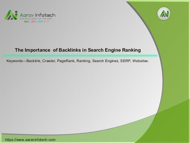 https://www.aaravinfotech.com/ Keywords—Backlink, Crawler, PageRank, Ranking, Search Engines, SERP, Websites. The Importan...