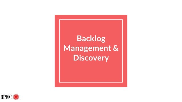Backlog Management & Discovery