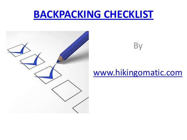 BACKPACKING CHECKLIST By www.hikingomatic.com