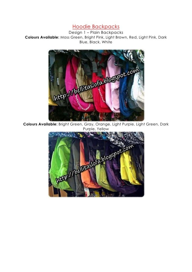 Hoodie Backpacks<br />Design 1 – Plain BackpacksColours Available: Moss Green, Bright Pink, Light Brown, Red, Light Pink, ...