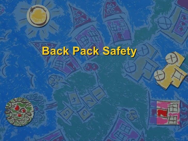Back Pack Safety