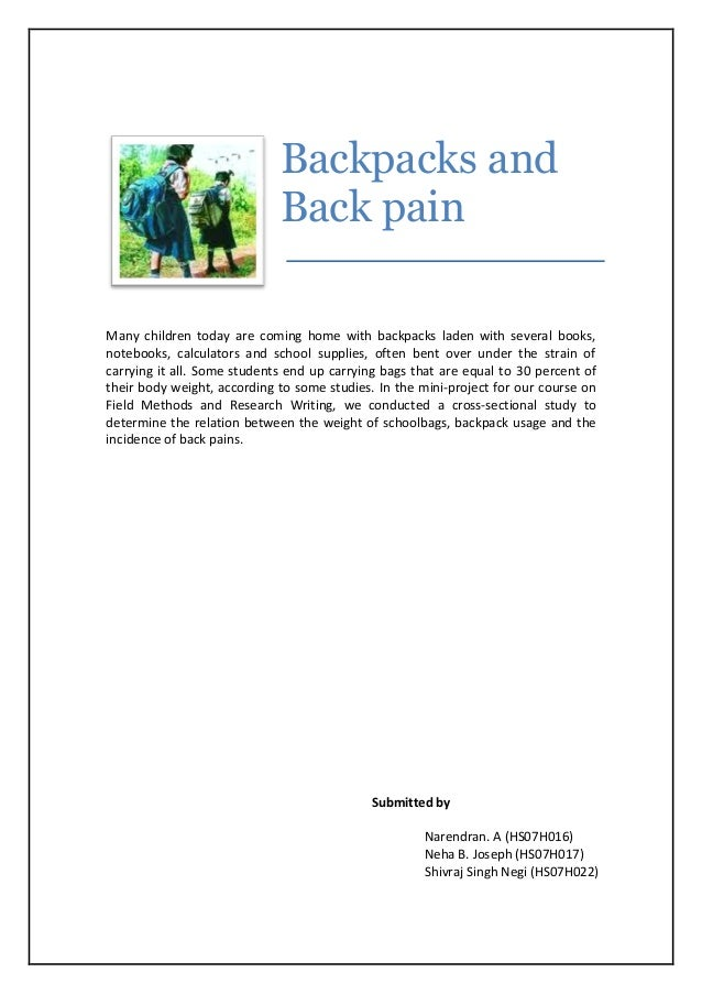 Backpacks and Back pain Many children today are coming home with backpacks laden with several books, notebooks, calculator...