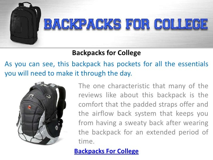 Backpacks for CollegeAs you can see, this backpack has pockets for all the essentialsyou will need to make it through the ...