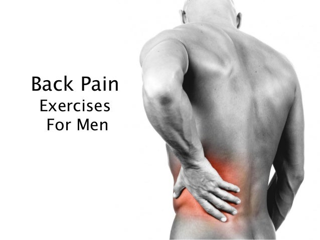 Back Pain Exercises For Men