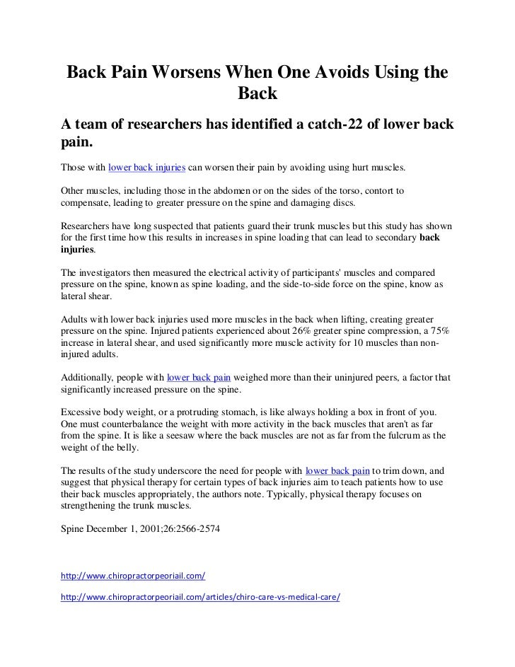 Back Pain Worsens When One Avoids Using the                    BackA team of researchers has identified a catch-22 of lowe...