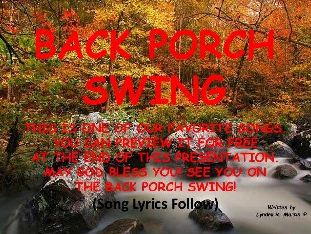 Back porch swing Lyndell Martin song music spiritual inspirational in…