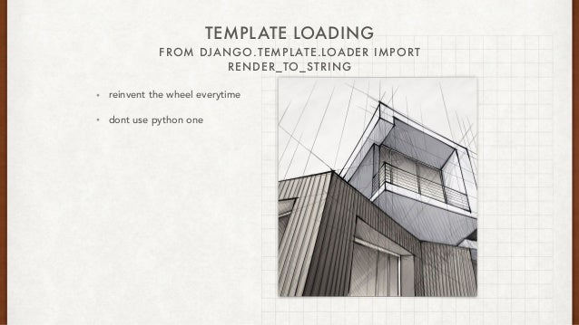 Backslant or python templates engines design guidelines for Rails render template