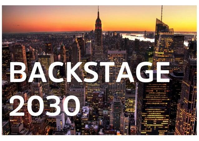 1 BACKSTAGE 2030