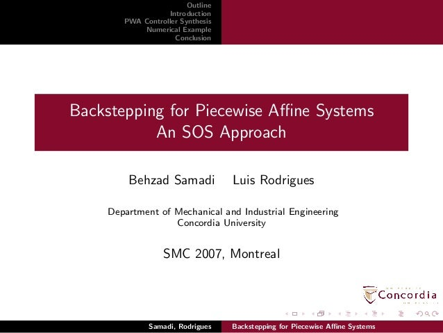 Outline Introduction PWA Controller Synthesis Numerical Example Conclusion Backstepping for Piecewise Affine Systems An SOS ...