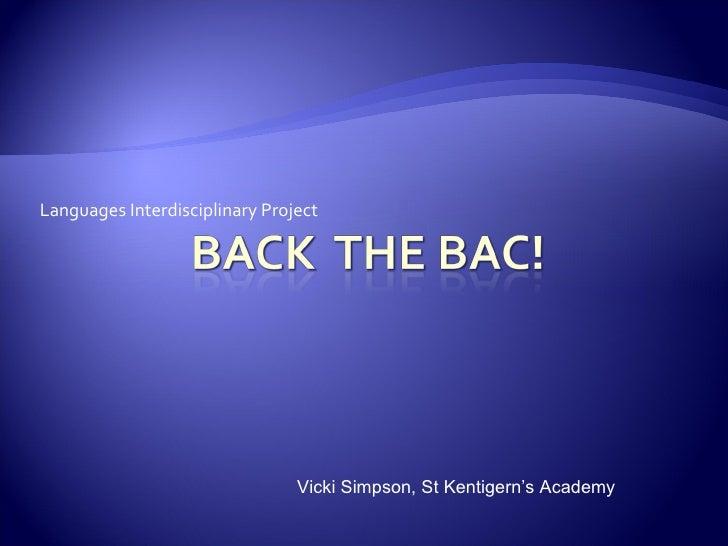 Languages Interdisciplinary Project Vicki Simpson, St Kentigern's Academy