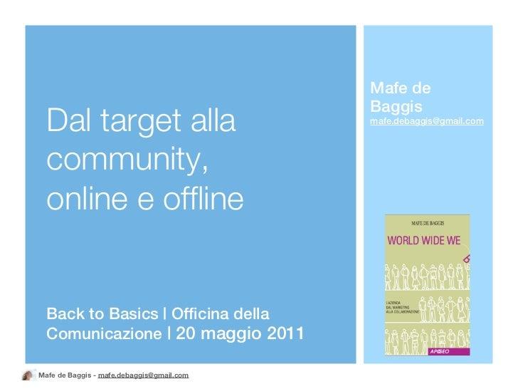 Mafe de                                           Baggis  Dal target alla                          mafe.debaggis@gmail.com...