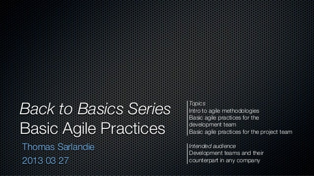 Back to Basics Series                        Topics                        Intro to agile methodologies                   ...