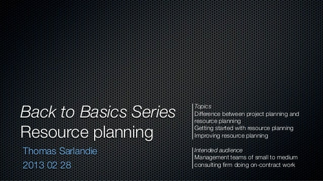 Back to Basics Series                        Topics                        Difference between project planning and        ...