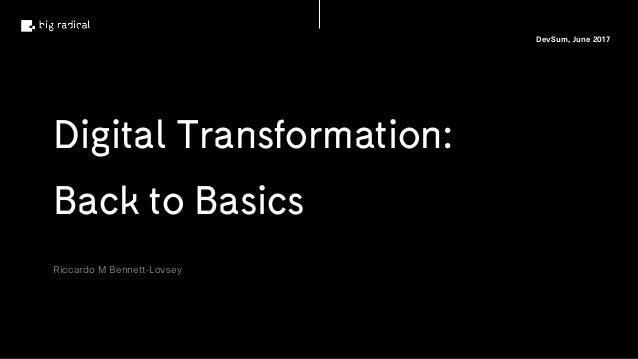 Digital Transformation: Back to Basics Slide 2