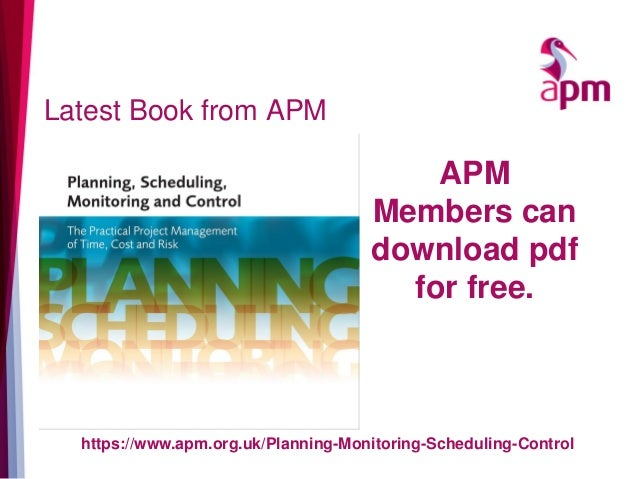 Latest Book from APM https://www.apm.org.uk/Planning-Monitoring-Scheduling-Control APM Members can download pdf for free.