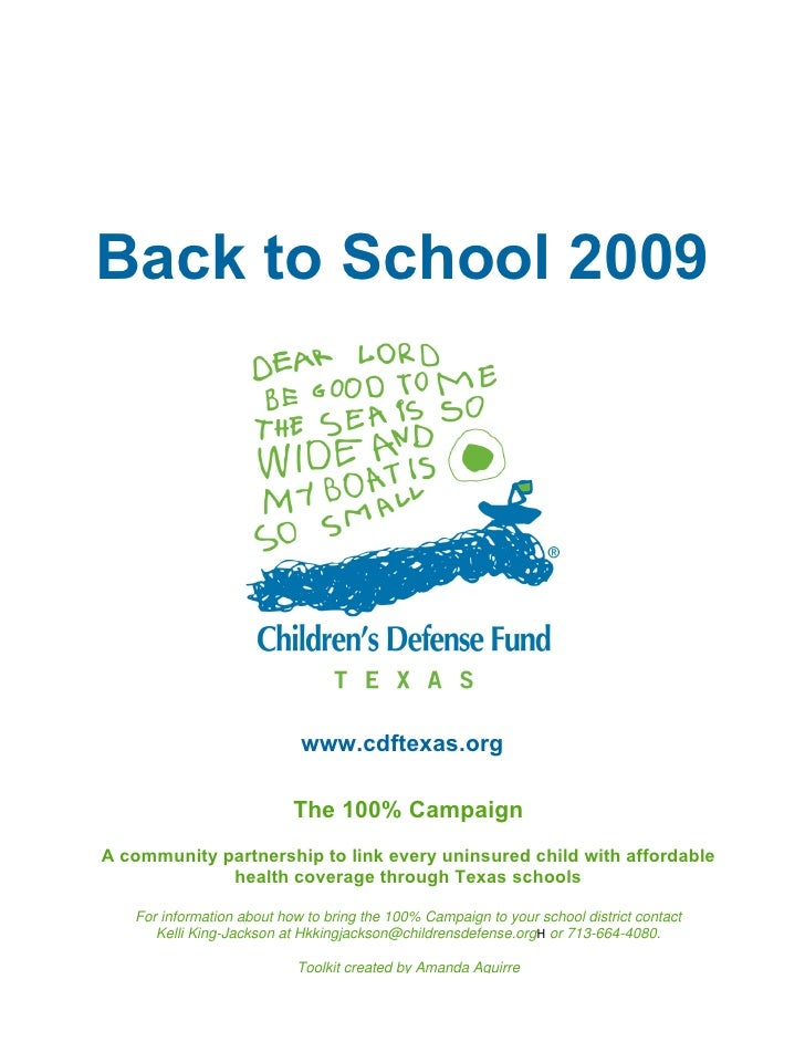 Back to School 2009                                 www.cdftexas.org                             The 100% Campaign A commu...