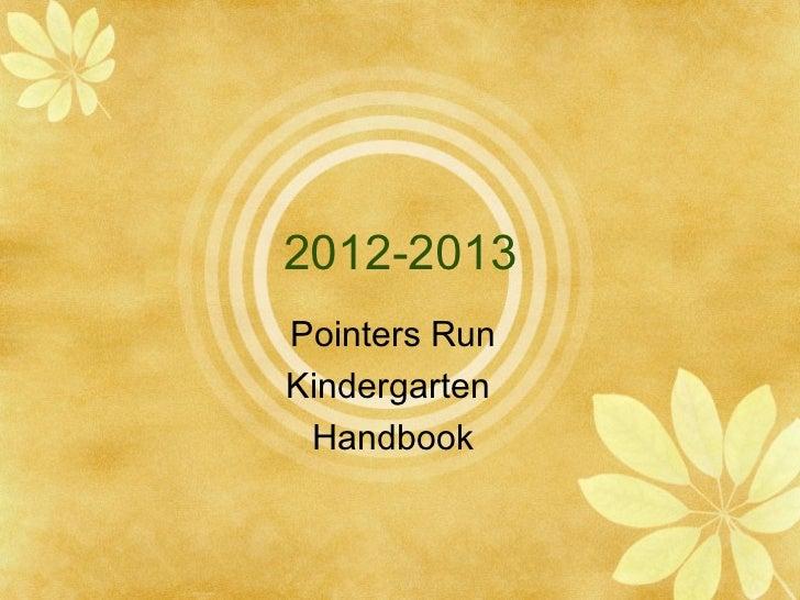 2012-2013Pointers RunKindergarten Handbook