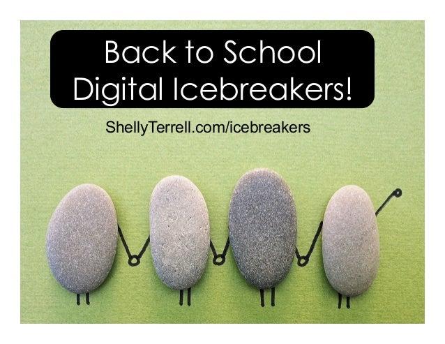 Back to School Digital Icebreakers! ShellyTerrell.com/icebreakers