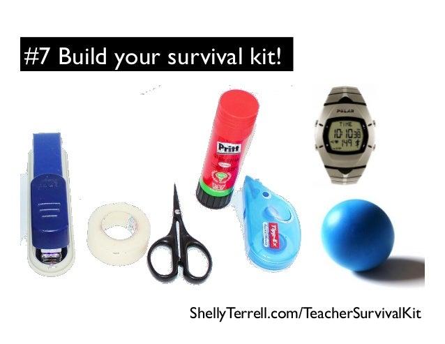 #7 Build your survival kit! ShellyTerrell.com/TeacherSurvivalKit