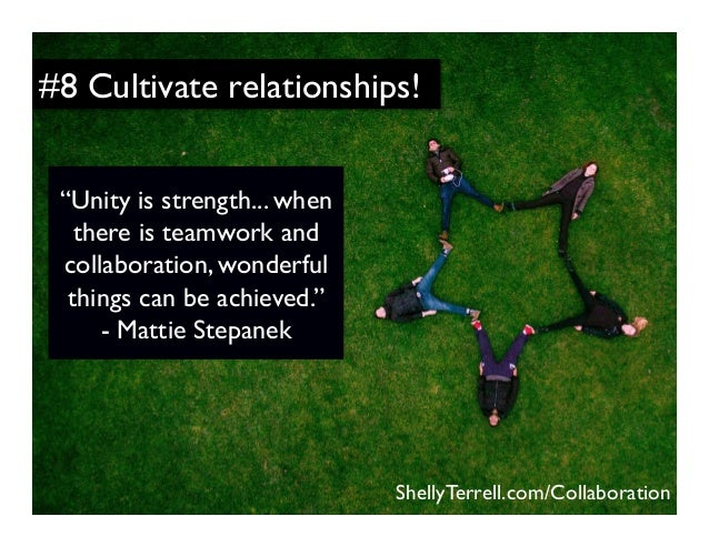 """""""Unity is strength... when there is teamwork and collaboration, wonderful things can be achieved."""" - Mattie Stepanek Shell..."""