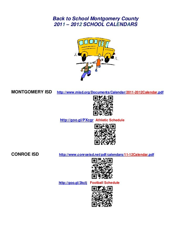 Back to School Montgomery County<br />2011 – 2012 SCHOOL CALENDARS<br />MONTGOMERY ISD http://www.misd.org/Documents/C...
