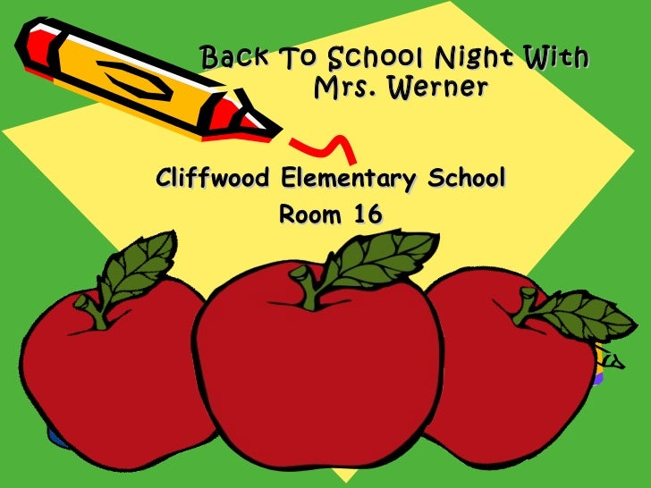 Back to school night powerpoint 2012 back to school night with mrs wernercliffwood elementary school toneelgroepblik Gallery