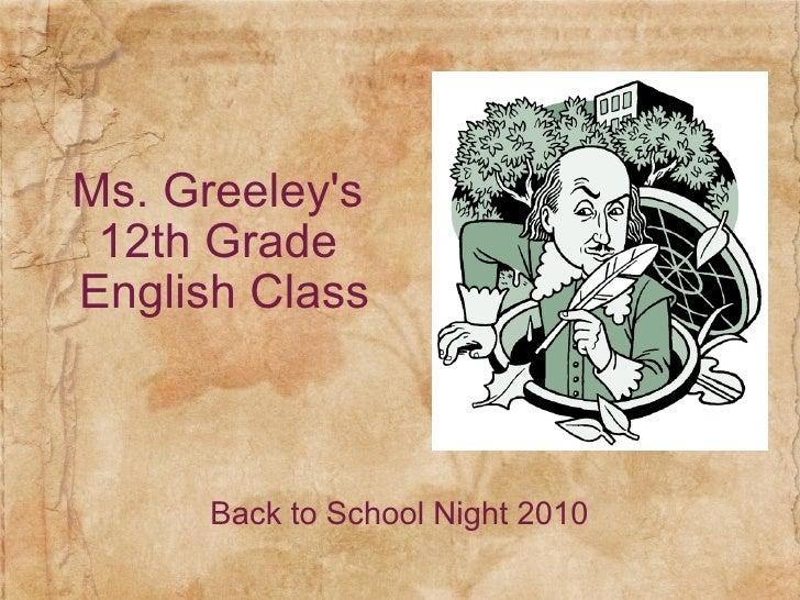 Ms. Greeley's 12th Grade English Class Back to School Night 2010