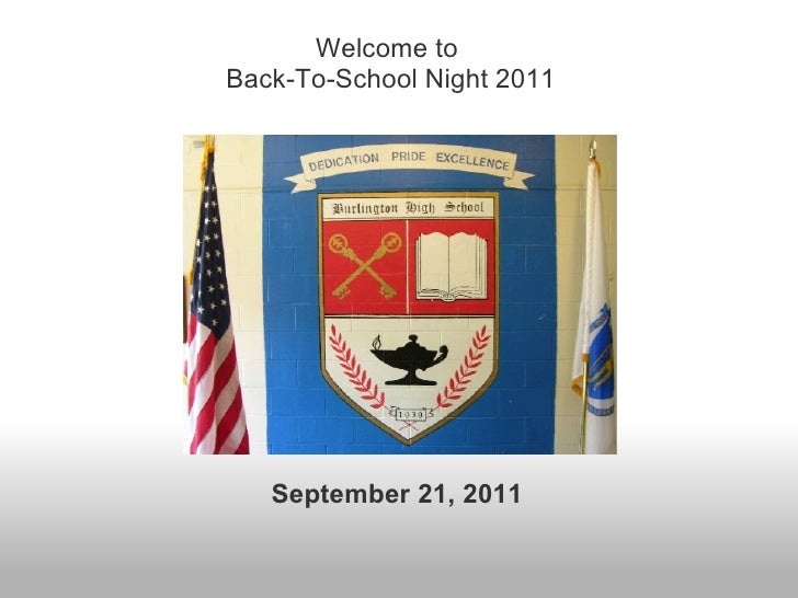 September 21, 2011 Welcome to Back-To-School Night 2011