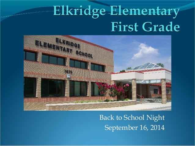 Back to School Night  September 16, 2014