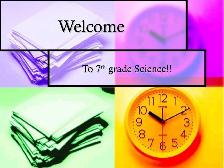 Welcome  To 7th grade Science!!