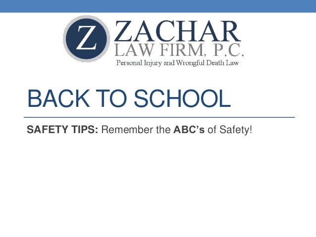 BACK TO SCHOOL SAFETY TIPS: Remember the ABC's of Safety!