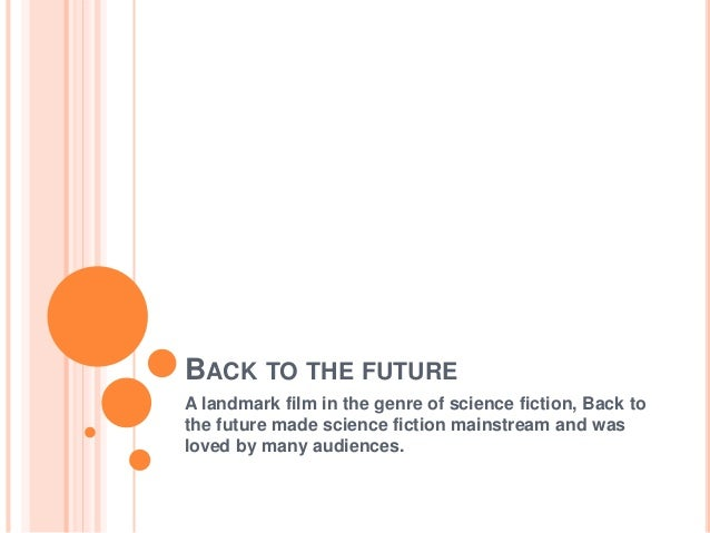 BACK TO THE FUTURE A landmark film in the genre of science fiction, Back to the future made science fiction mainstream and...