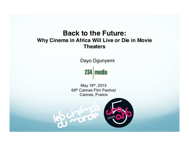 Back to the Future: Why Cinema in Africa Will Live or Die in Movie Theaters