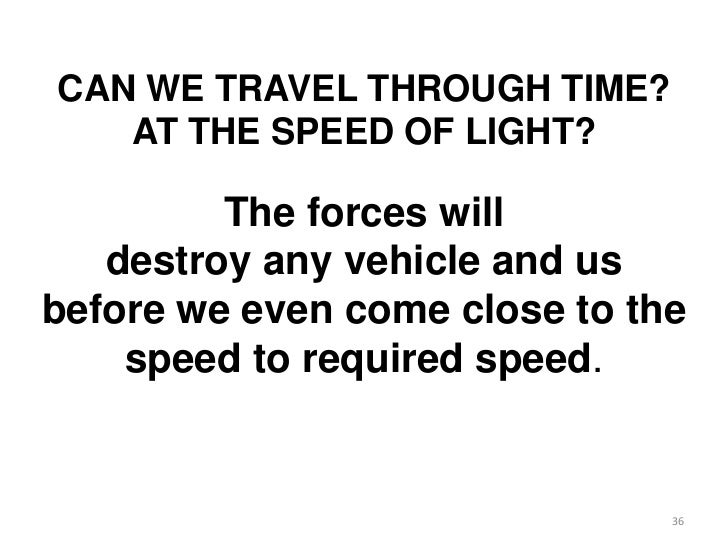 back to the future is time travel possible   36 can we travel through time