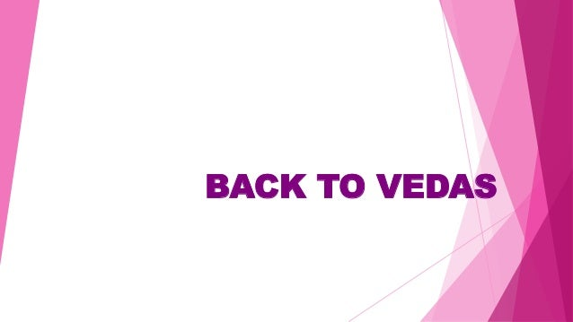 BACK TO VEDAS