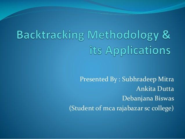 Presented By : Subhradeep Mitra Ankita Dutta Debanjana Biswas (Student of mca rajabazar sc college)