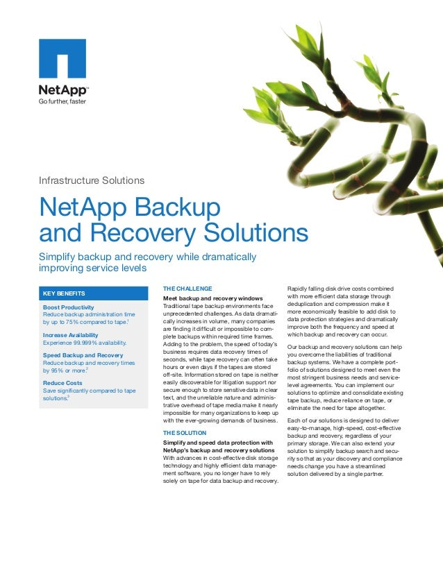 Infrastructure Solutions  NetApp Backup and Recovery Solutions Simplify backup and recovery while dramatically improving s...